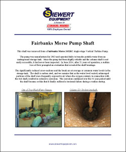 50-year old Fairbanks Morse Vertical Turbine Pump shaft failure analysis