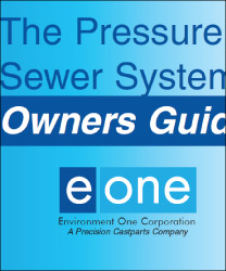 Environment One Low Pressure Sewer System Owners Guide